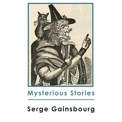 Mysterious Stories de Serge Gainsbourg
