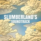 Play & Download Slumberland's Soundtrack by Various Artists | Napster