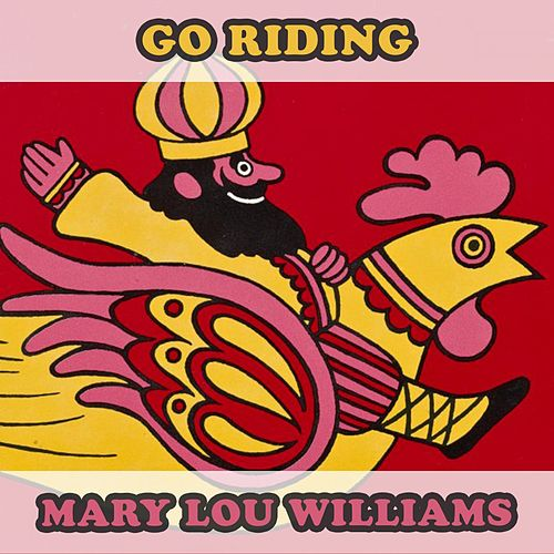 Go Riding by Mary Lou Williams
