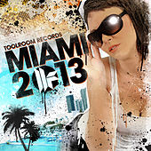 Play & Download Toolroom Records Miami 2013 by Various Artists | Napster