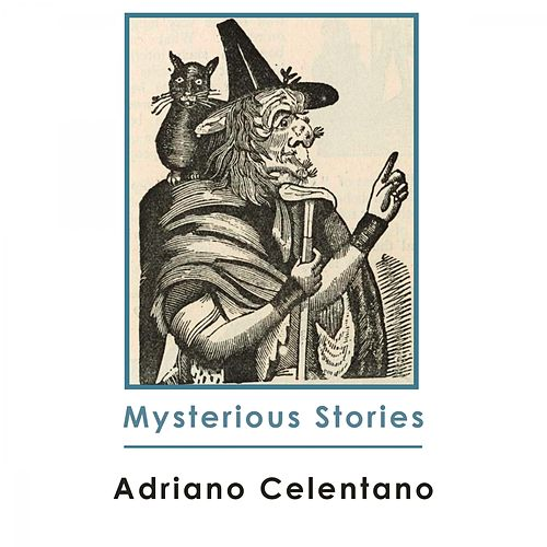 Mysterious Stories de Adriano Celentano