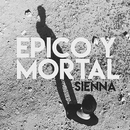 Play & Download Épico y Mortal by Sienna | Napster
