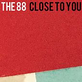 Play & Download Close to You by The 88 | Napster