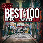 Play & Download The Best 100 Hip Hop Beats (Hip Hop / R&B / Rap & Trap Beats) by Various Artists | Napster