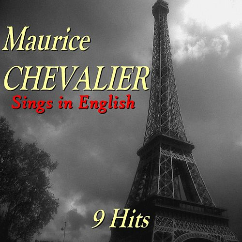 Sings in English (9 Hits) by Maurice Chevalier