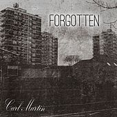 Play & Download Forgotten by Carl Martin | Napster