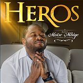 Play & Download Héros by Moise Mbiye | Napster