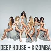 Play & Download Deep House + Kizomba by Various Artists | Napster