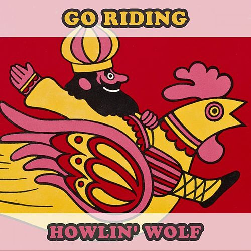 Go Riding di Howlin' Wolf