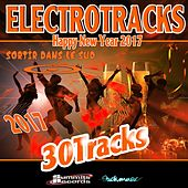 Electrotracks (Sortir dans le Sud) [Happy New Year 2017] by Various Artists