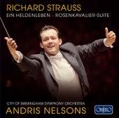 Play & Download R. Strauss: Der Rosenkavalier Suite & Ein Heldenleben by City Of Birmingham Symphony Orchestra | Napster