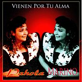 Play & Download Vienen Por Tu Alma by Pahola Marino | Napster