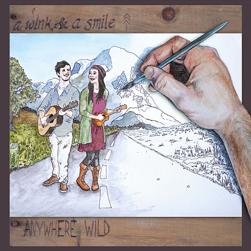 Anywhere Wild by Wink