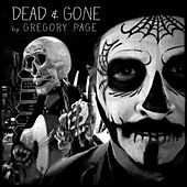 Play & Download Dead & Gone by Gregory Page | Napster
