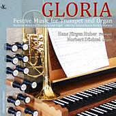 Gloria: Festive Music for Trumpet & Organ by Various Artists