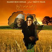 Ifriqia Mama Africa (How Are Ya) by Hamid Bouchnak