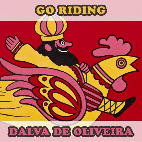 Go Riding by Dalva de Oliveira