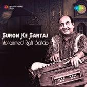 Suron Ke Sartaj - Mohammed Rafi Sahab by Mohammed Rafi
