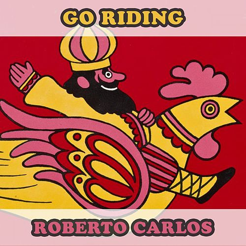 Go Riding by Roberto Carlos