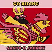 Go Riding de Santo and Johnny