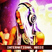 Play & Download International Music by Various Artists | Napster