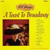 Play & Download A Toast to Broadway (Remastered from the Original Master Tapes) by 101 Strings Orchestra | Napster