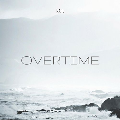 Overtime by Nail
