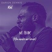 No Fear - EP by Darien Dennis
