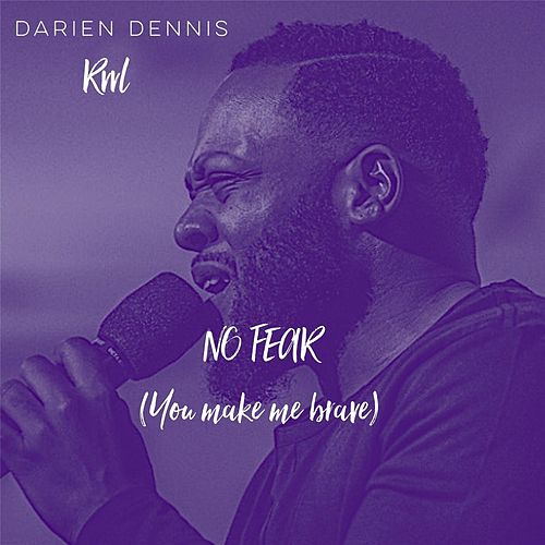 Play & Download No Fear - EP by Darien Dennis   Napster