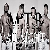 Play & Download All Night by M.T.B. | Napster