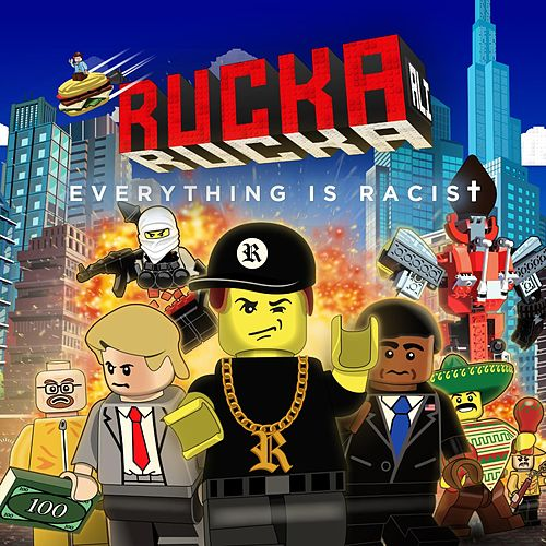 Play & Download Everything Is Racist by Rucka Rucka Ali | Napster