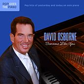 Play & Download Pop! Goes the Piano: Someone Like You by David Osborne | Napster