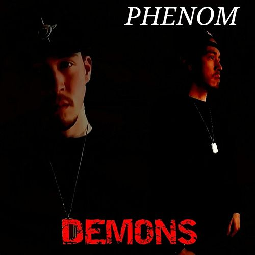 Play & Download Demons by Phenom | Napster