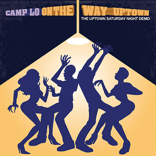 On The Way Uptown by Camp Lo