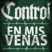 En Mis Venas by Control