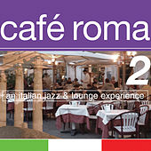 Cafe Roma 2 by Various Artists