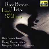 Live at Scullers Jazz Club by Ray Brown