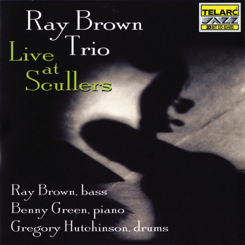 Play & Download Live at Scullers Jazz Club by Ray Brown | Napster