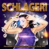Play & Download Schlager! - Die besten Discofox Hits für deine Fox Party 2017 by Various Artists | Napster
