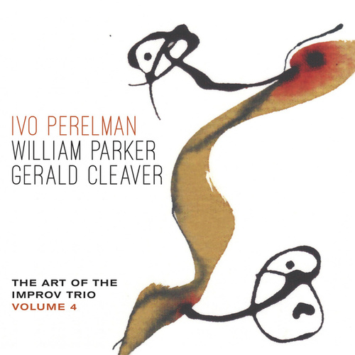 The Art of the Improv Trio, Vol. 4 by Gerald Cleaver