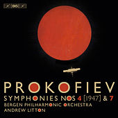 Prokofiev: Symphonies Nos. 4 & 7 by Bergen Philharmonic Orchestra