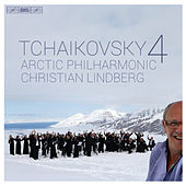 Play & Download Tchaikovsky: Symphony No. 4 in F Minor, Op. 36, TH 27 by Arctic Philharmonic Orchestra | Napster