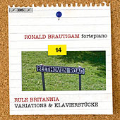 Beethoven: Complete Works for Solo Piano, Vol. 14 – Variations & Klavierstücke by Ronald Brautigam