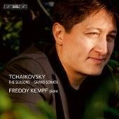 Tchaikovsky: Grand Sonata & The Seasons by Freddy Kempf