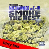 Smoke the Best von Macshawn100