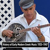 Play & Download History of Early Modern Greek Music 1925-1947 by Various Artists | Napster