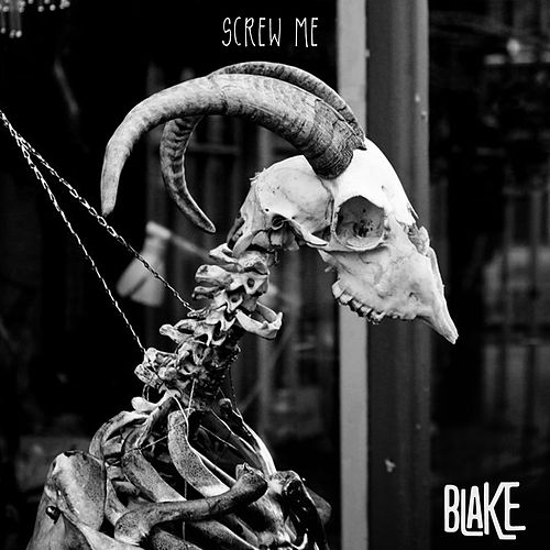 Play & Download Screw Me by Blake | Napster