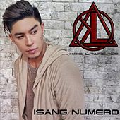 Isang Numero by Kris Lawrence