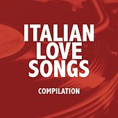 Italian love songs von Various Artists