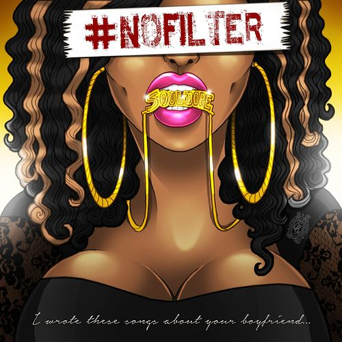 Play & Download #Nofilter: I Wrote These Songs About Your Boyfriend by Qamil | Napster
